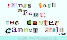 Things fall apart; and me too!